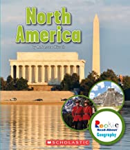 North America (Rookie Read-About Geography: Continents)