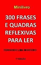 300 frases e quadras reflexivas para ler