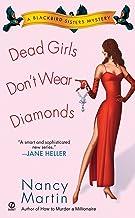 Dead Girls Don't Wear Diamonds (Blackbird Sisters Mysteries, No. 2)