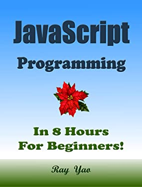 JAVASCRIPT Programming, In 8 Hours, For Beginners!