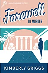 Farewell to Murder: A Deadly Paradise Mystery (The Deadly Paradise Mystery Series Book 2) Kindle Edition