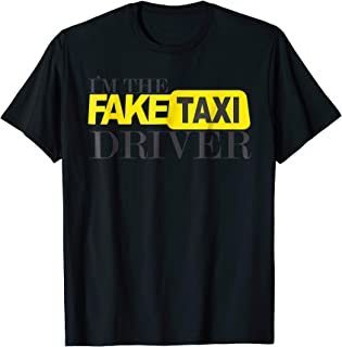 I'm The Fake Taxi Driver Novelty T-Shirt