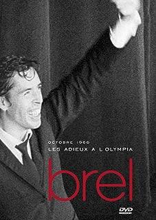 Jacques Brel: Adieux a l'Olympia, Vol. 1
