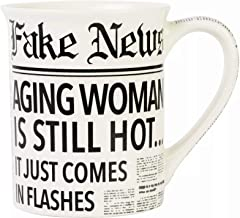 Enesco Our Name is Mud Fake News Aging Woman Hot Flashes Coffee Mug, 16 Ounce, White