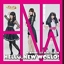 HELLO, NEW WORLD!