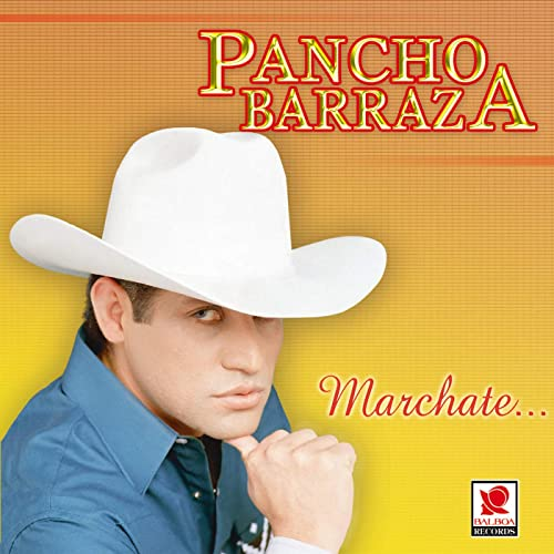 PANCHO BARRAZA (Marchate)