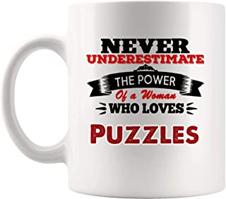 Never Underestimate Women Love Puzzles Mug Coffee Cup Tea Mugs Gift | Mom Mother Girl Sister Aunt Jigsaw Logic Games Solve Puzzles For Sale Adults Kids Funny Lover Men Women Kids Sayings Travel