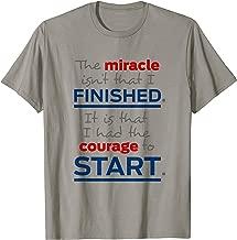 Miracle Isn't That I Finished Men Women unique saying tshirt