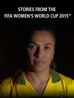 Stories from the FIFA Women's World Cup Canada 2015