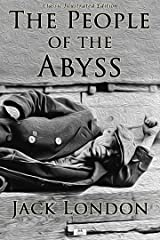 The People of the Abyss - Classic Illustrated Edition Kindle Edition