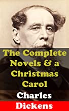 Charles Dickens: The Complete Novels & a Christmas Carol