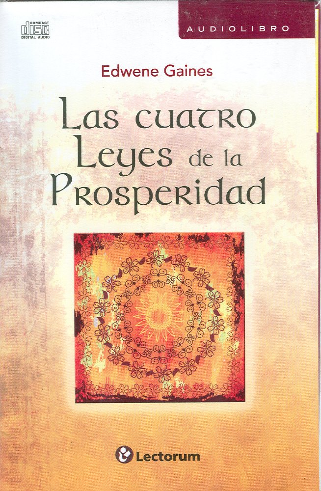 Download Cuatro Leyes De La Prosperidad / The Four Spiritual Laws Of Prosperity 