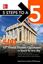 5 Steps to a 5: 500 AP World History Questions to Know by Test Day, Second Edition (Mcgraw Hill's 5 Steps to a 5)