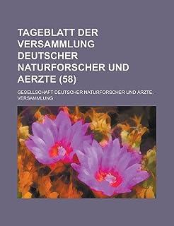 Tageblatt Der Versammlung Deutscher Naturforscher Und Aerzte (58)