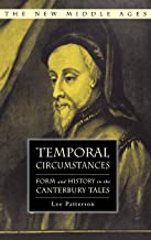 Temporal Circumstances: Form and History in the Canterbury Tales