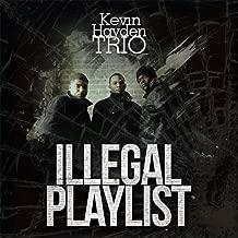 Illegal Playlist