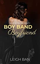 Boy Band Boyfriend: A Forbidden Secret Interracial Standalone Romance (West Seoul University Book 2)