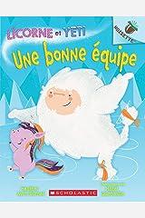 Noisette : Licorne et Yeti : N° 2 - Une bonne équipe Paperback