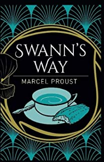 Swann's Way: In Search of Lost Annotated