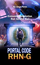 Portal CoDe RHN-G: Have you ever thought about your purpose in life, the events or experiences mark the path to follow. I invite you to visit and unveil ... RHN-G 1 Trilogy Dreams Prophecies Visions)