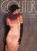 Couture, the Great Designers