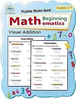 Visual Addition: Puzzles Mathematics / Beginning Math / Workbook Skills / Number Systems Counting Skills / Student Workboo...