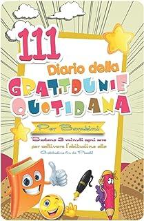 Diario della gratitudine quotidiana per bambini: happy self journal italiano per bambini-Il mio diario della felicità in 3...
