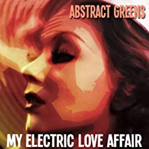 My Electric Love Affair