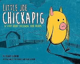 Little Joe Chickapig