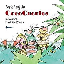 CocoCuentos (Castellano - A Partir De 3 Años - Cuentos - Cuentos Cortos) (Spanish Edition)