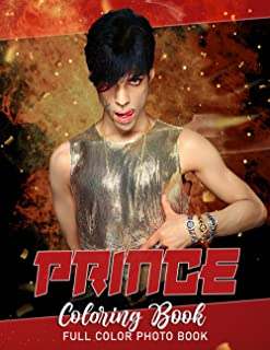 Prince Coloring Book: Singer Inspirational Artist Grammy Awards Winner Coloring Book Get Creative Be Inspired Have Fun Chi...