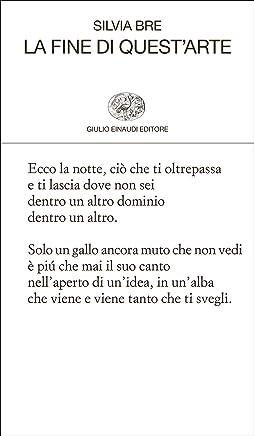 La fine di questarte (Collezione di poesia Vol. 429)