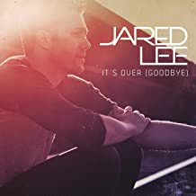 Best jared lee it's over Reviews