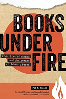 Books under Fire: A Hit List of Banned and Challenged Children's Books