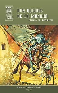 Don Quijote de la Mancha (Ariel Juvenil Ilustrada) (Volume 17) (Spanish Edition)