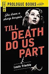 Till Death Do Us Part (Prologue Crime) Kindle Edition