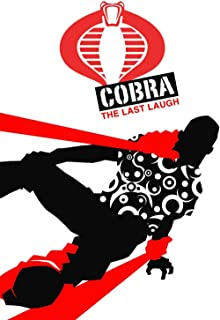 G.I. JOE: Cobra: The Last Laugh (Cobra Series 1)