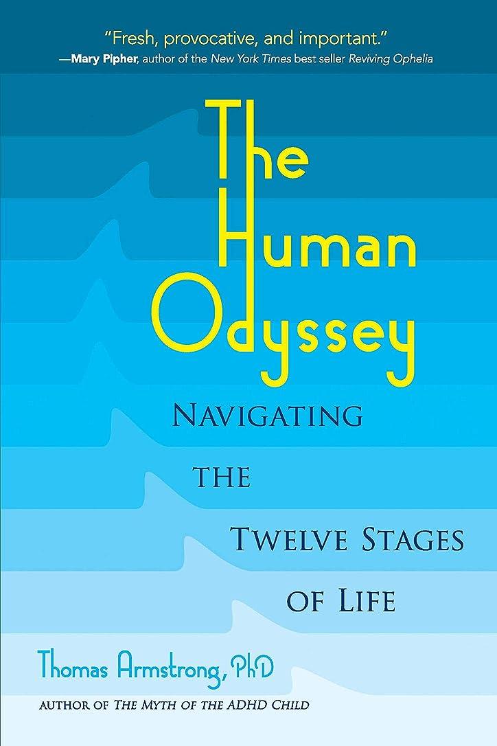 模倣用心副産物The Human Odyssey: Navigating the Twelve Stages of Life (English Edition)