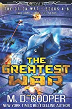 The Greatest War - The Orion War Books 4-6 (The Orion War Collection)