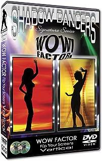 Shadow Dancers, Wow Factor - Flip Your Screens - Vertical