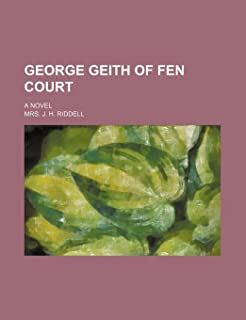 George Geith of Fen Court; A Novel