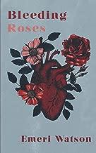 Best the bleeding roses Reviews