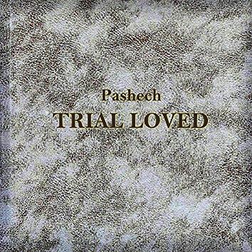 Trial Loved