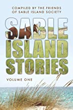 Sable Island Stories: Volume One