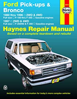 Ford Pick-ups F-100, F-150, F-250 & Bronco (80-96) & F-250HD & F-350 (97) Haynes Repair Manual (Does not include information specific to diesel engine or Super Duty models.)