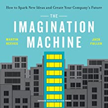 The Imagination Machine: How to Spark New Ideas and Create Your Company's Future