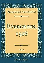 Evergreen, 1928, Vol. 3 (Classic Reprint)