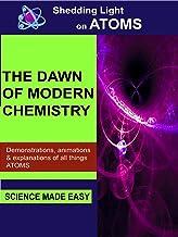 Shedding Light on Atoms -  The Dawn of Modern Chemistry