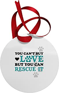 TOOLOUD Can't Buy Love Rescue It Circular Metal Christmas Ornament
