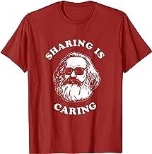 Sharing Is Caring T-Shirt - Karl Marx Funny Socialism